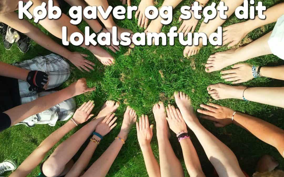 Køb gaver og støt dit lokalsamfund